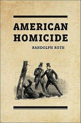 American Homicide By Roth, Randolph